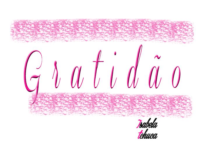 tchuca gratidão